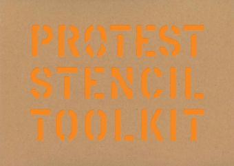 Protest Stencil Toolkit, Patrick Thomas